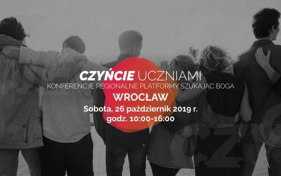 Regionalna konferencja SzukajacBoga – Wrocław